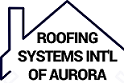 Roofing Systems of Aurora Colorado